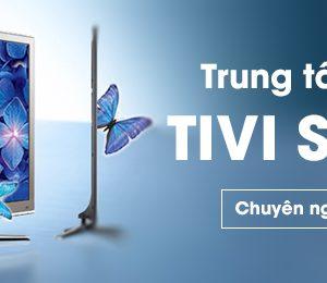 Sủa tivi Samsung chuyên nghiệp tại Hà Nội, linh kiện chính hãng