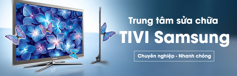 Sủa tivi Samsung tại nhà